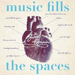 Music Fills the Spaces