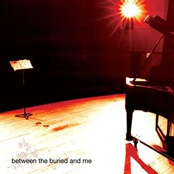Between The Buried And Me (2020 Remix / Remaster)