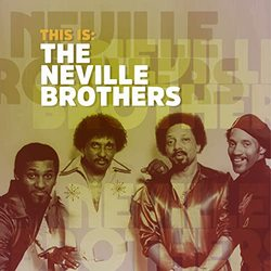 This Is: The Neville Brothers