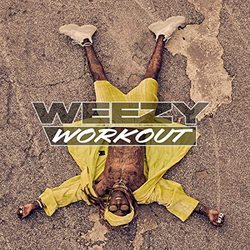 Weezy Workout [Clean]