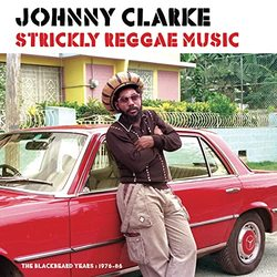 Strickly Reggae Music (The Blackbeard Years 1976-86)