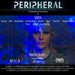 Peripheral Original Motion Picture Soundtrack : Remixed Volume 1