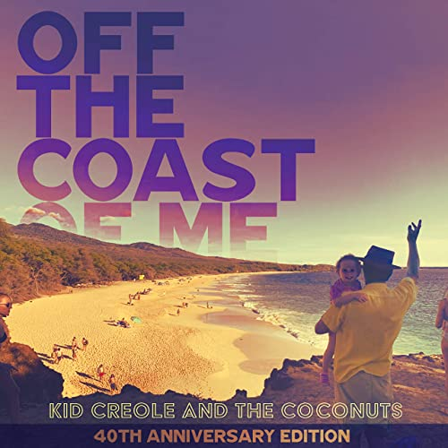 Off the Coast of Me (40th Anniversary Edition)